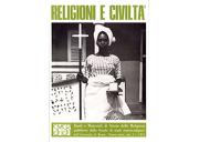 Religioni e civiltà vol. I - 1970/1972