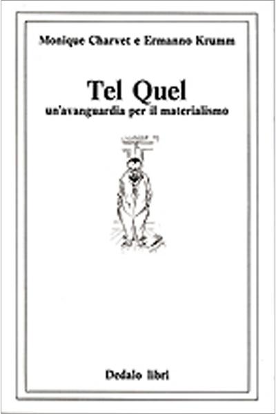 Tel Quel. Un'avanguardia per il materialismo