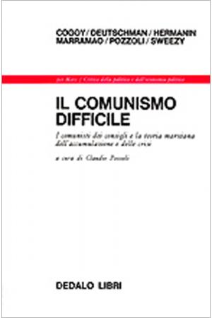 Il comunismo difficile