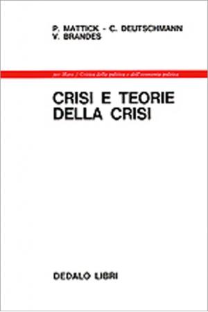 Crisi e teorie della crisi