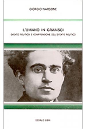L'umano in Gramsci