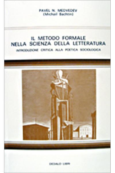 Il metodo formale nella scienza della letteratura