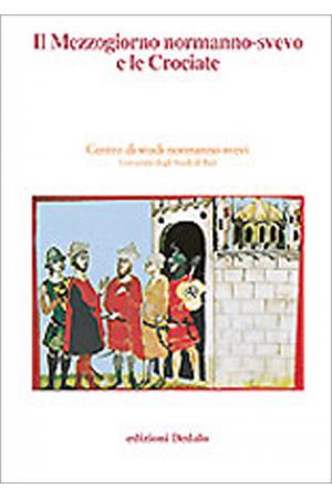 Il Mezzogiorno normanno-svevo e le Crociate