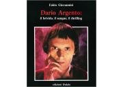 Dario Argento: il brivido, il sangue, il thrilling