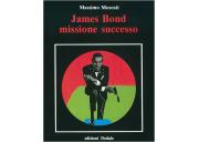 James Bond missione successo