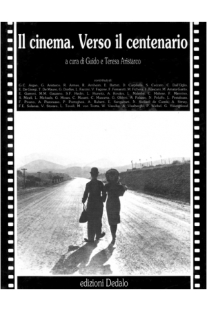 Il cinema. Verso il centenario