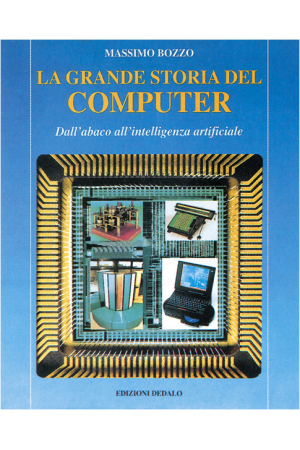La grande storia del computer