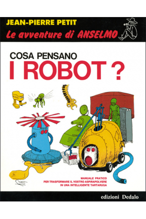 Cosa pensano i robot?