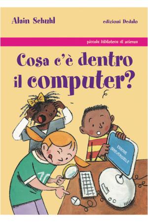 Cosa c'è dentro il computer?