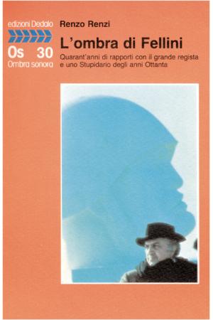L'ombra di Fellini