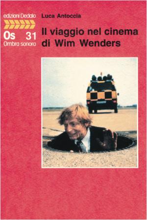 Il viaggio nel cinema di Wim Wenders