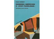 Egemonia americana e «stati fuorilegge»