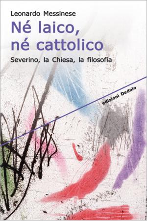 Né laico, né cattolico