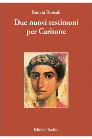 Due nuovi testimoni per Caritone