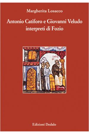 Antonio Catiforo e Giovanni Veludo interpreti di Fozio