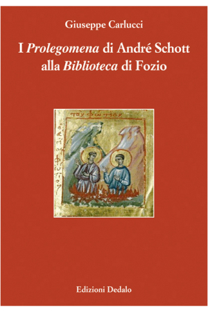 I Prolegomena di André Schott alla Biblioteca di Fozio
