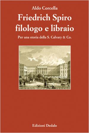 Friedrich Spiro filologo e libraio