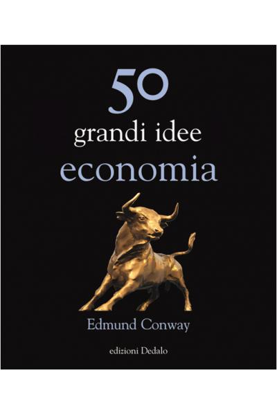 50 grandi idee economia