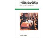 L'utopia nella storia: la Rivoluzione inglese