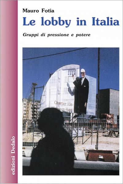 Le lobby in Italia