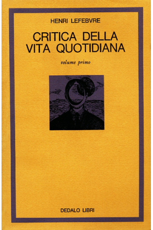 Critica della vita quotidiana vol. I
