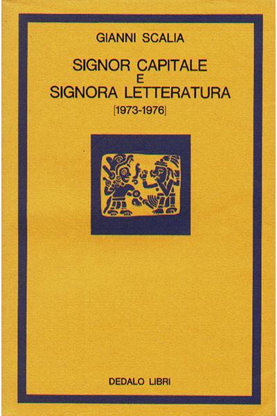 Signor capitale e signora letteratura (1973-1976)