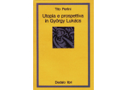 Utopia e prospettiva in Gyorgy Lukács