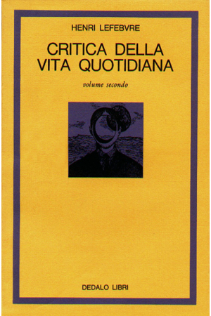 Critica della vita quotidiana vol. II
