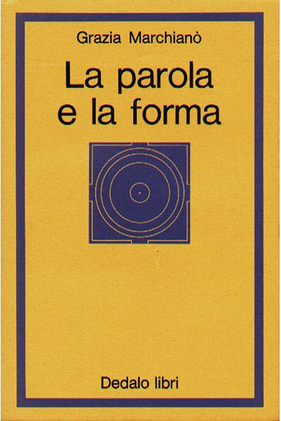 La parola e la forma