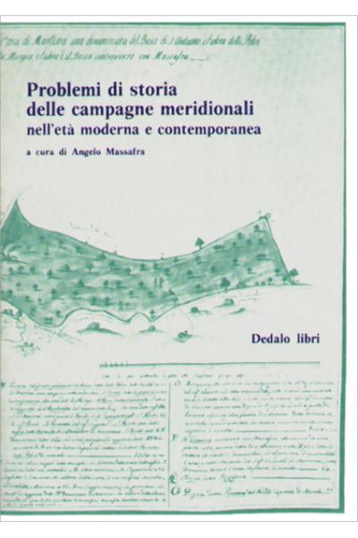 Problemi di storia delle campagne meridionali nell'età moderna e contemporanea