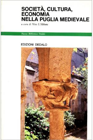Società, cultura, economia nella Puglia medievale
