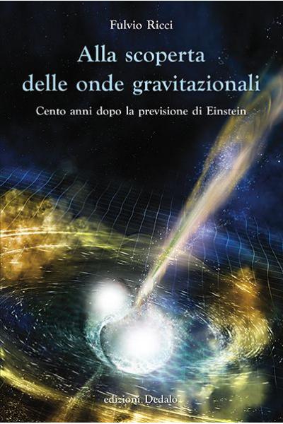 Alla scoperta delle onde gravitazionali