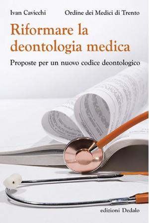 Riformare la deontologia medica