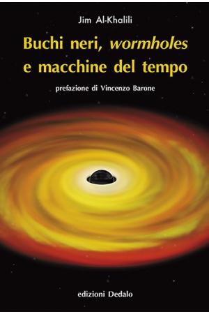 Buchi neri, wormholes e macchine del tempo