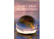 Perché è difficile prevedere il futuro