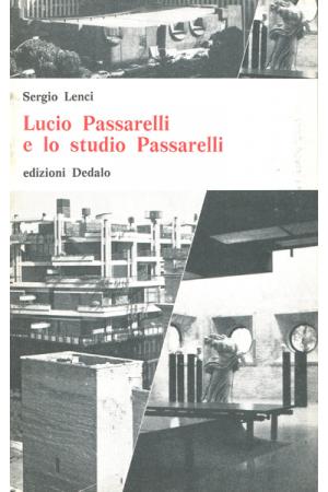 Lucio Passarelli e lo studio Passarelli