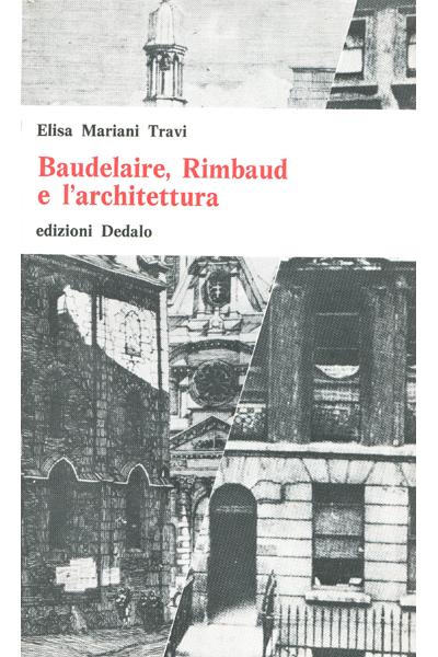 Baudelaire, Rimbaud e l'architettura